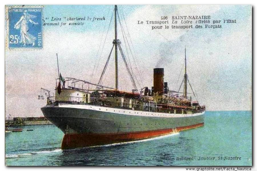 FACTA NAUTICA: The vessel LA LOIRE chartered by the French government for convicts. The old postcard.